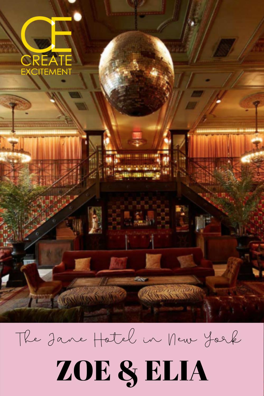 THE JANE HOTEL IN NEW YORK CITY – ZOE & ELIA